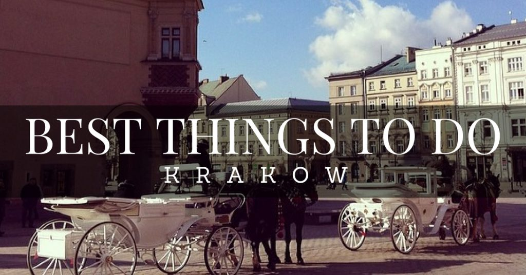 Best things to do in Krakow, Poland