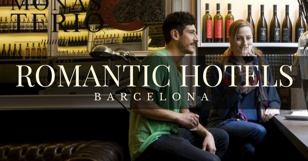 romantic Hotels in Barcelona for couples
